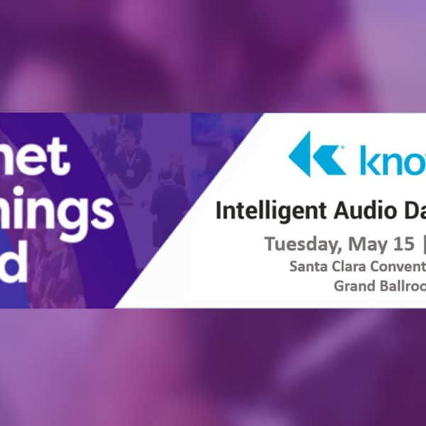 IOT World conference with Knowles